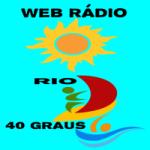 Logo da emissora Web Rádio Rio 40 Graus