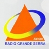 Rádio Grande Serra 660 AM