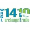 WNGL 1410 AM Archangel Radio