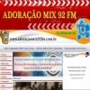Adoração Mix 92 FM