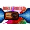 Bible Roots Radio
