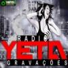 Rádio Yeta Gravações