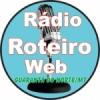 Rádio Roteiro Web