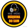 Rádio Máquina do Som