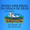 Nossa Web Rádio da Graça de Deus
