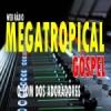 Mega Tropical Gospel