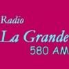 Radio La Grande 580 AM