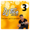 Rádio DJ Tico 3  Festa Dance