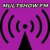 Multshow FM