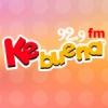 Radio Ke Buena 92.9 FM