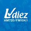 Radio LV Diez 720 AM 104.1 FM