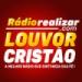 Rádio Realizar Louvor Cristão