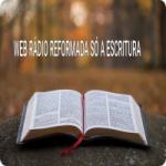 Logo da emissora Web Rádio Reformada Só A Escritura
