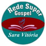 Logo da emissora Rede Super Gospel Sara Vitória