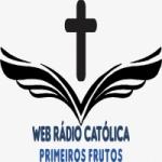 Logo da emissora Web Rádio Católica Primeiros Frutos