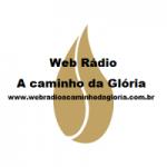 Logo da emissora Web Rádio A Caminho Da Glória