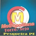 Logo da emissora Rádio Metropolitana Forró Nejo