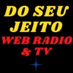 Logo da emissora Rádio Do Seu Jeito Bauru Web & TV