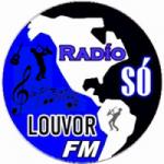 Logo da emissora Rádio Só Louvor FM