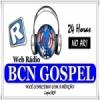 Rádio BCN Gospel