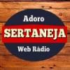Adoro Sertaneja Web Rádio