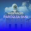 Web Rádio Paróquia SMA