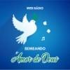 Rádio Semeando O Amor de Deus