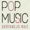 Pop Music Sertanejo Raiz