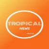 Tropical News