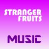 Music FM Strange Fruits