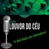 Rádio Louvor Do Céu