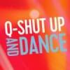 Radio Q-Shut Up and Dance