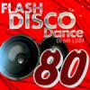 Flash Disco Dance 80