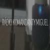 Rádio Komandanty Miguel