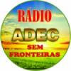 Rádio Adec Sem Fronteira
