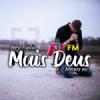 Web Rádio FM Mais Deus Menos Eu