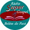 Rádio Super Gospel Belém do Pará