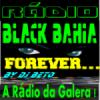 Rádio Black Bahia Forever