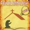 Web Rádio Casa do Senhor Jesus