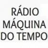 Rádio Máquina do Tempo