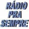 Rádio Pra Sempre
