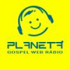 Planeta Gospel Web Rádio