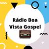 Rádio Boa Vista Gospel