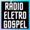 Rádio Eletro Gospel
