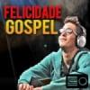 Rádio Felicidade Gospel