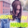 Rádio Gospel Manaus