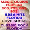 Magic Oldies Florida 70s
