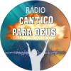 Rádio Cântico Para Deus
