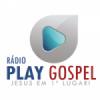 Rádio Play Gospel FM