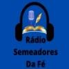 Rádio Semeadores Da Fé FM